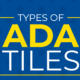 Different Types of ADA Tiles